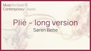Music for Ballet Class. Plié (Long version)