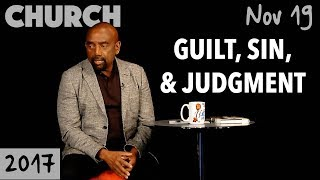 On Cheating, Guilt, Judgment, and Sin (Church, Nov 19)