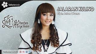 Kirara Meychan - Jalaran Kulino Mp3