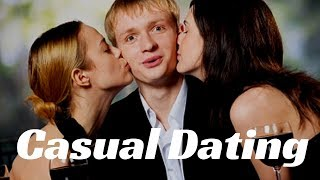 Casual Dating Tips For Men