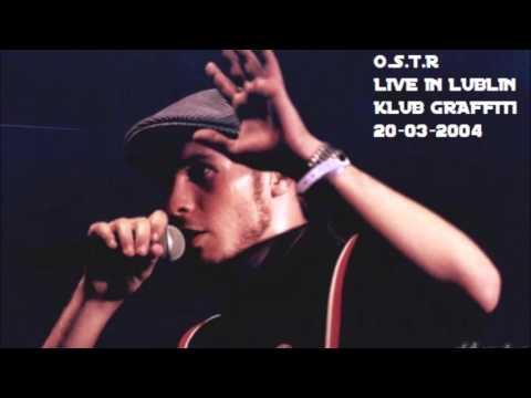 O.S.T.R.- Live in Lublin (klub Graffiti) 20.03.2004