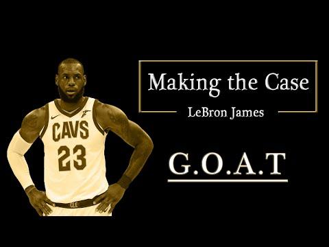 Making the Case - LeBron James