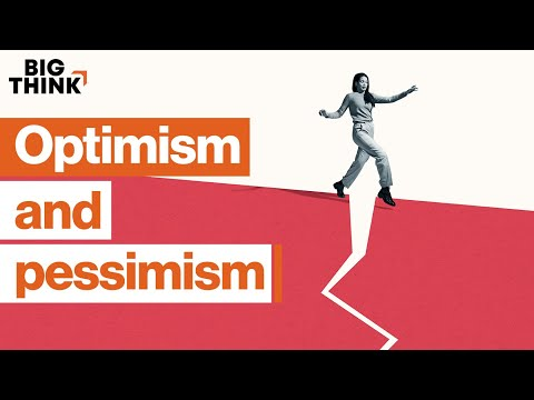 Why great thinkers balance optimism and pessimism   Big Think