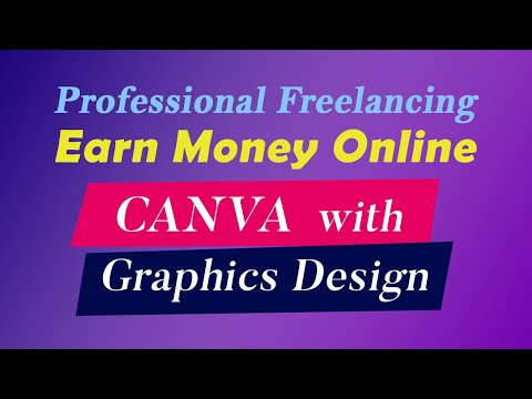 How to earn money from Online fiverr.com by Canva Graphics Design? - Freelancing Bangla Tutorial