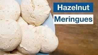 How To Make Hazelnut Meringue…