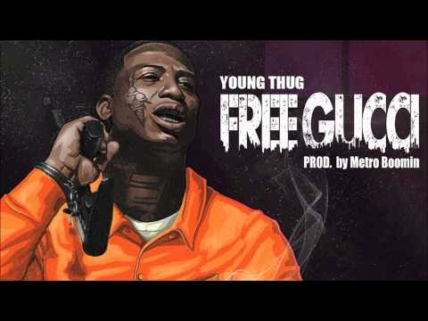 Young Thug - Free Gucci
