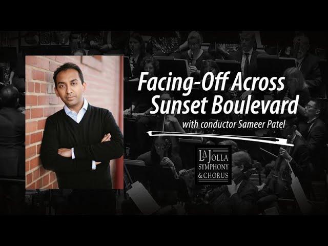 Facing-off Across Sunset Boulevard - La Jolla Symphony and Chorus