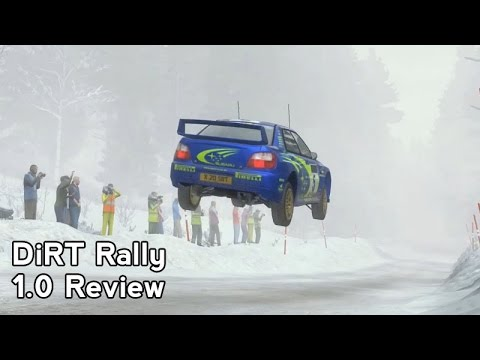 DiRT Rally : Version 1.0 Review