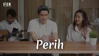 Download lagu Perih - Vierra (Guitar version by Ifan Seventeen, Widi Vierra & M Andree)