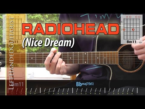 Radiohead - Nice Dream | guitar lesson