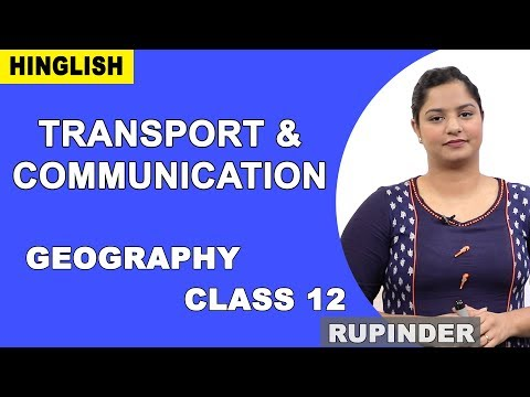 Transport And Communication   Modes   Class 12 Geography   IWiz Rupinder