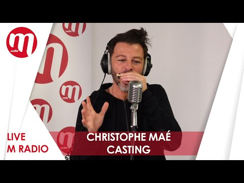Christophe Maé - Casting [LIVE M RADIO]