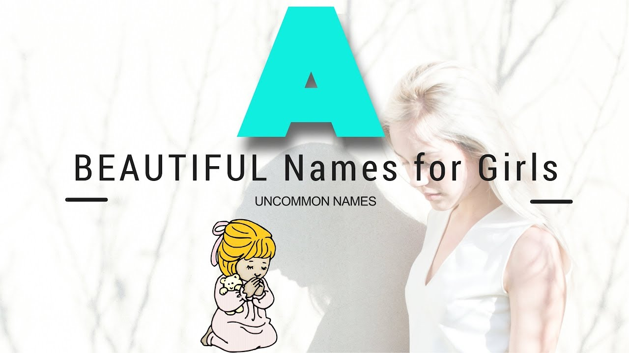 Baby girl names starting with letter A Girl Names that start
