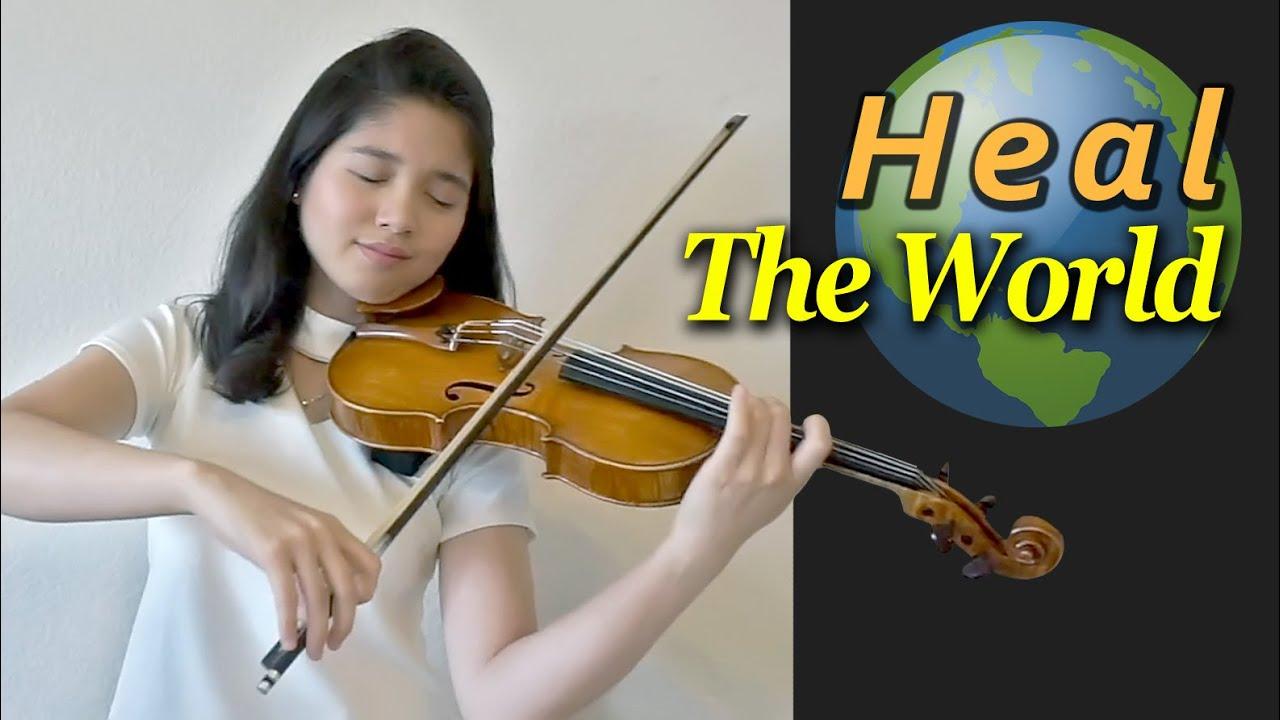 Heal The World  - Violin Cover - Clarissa Tamara