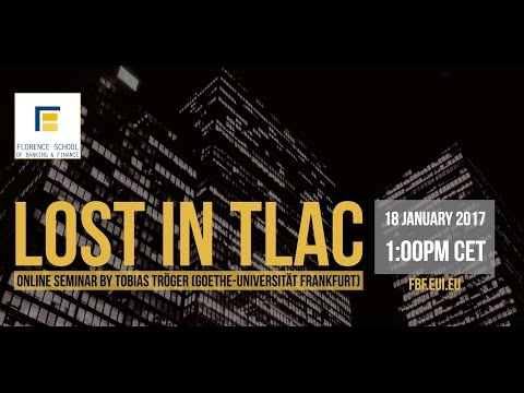 Lost in TLAC - Seminar by Tobias Tröger