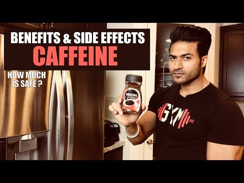 Benefits & Side Effects of CAFFEINE | How much is Safe? Info by Guru Mann