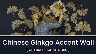 How To Paint A Gorgeous Accent Wall With Metallic Paint & Chinese Ginkgo Leaf Stencils