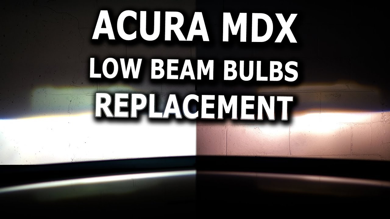 Acura Mdx Low Beam Bulbs Replacement Diy Youtube