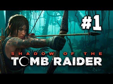 Shadow Of The Tomb Raider - Прохождение на русском - часть 1