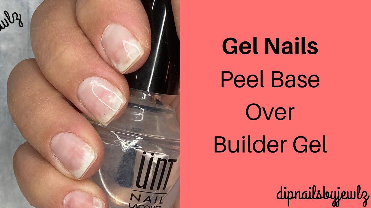 Gel Nails l Peel Base l Builder Gel