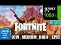 Fortnite Season 8 : GTX 1050TI 4GB | Low - Medium - High - Epic