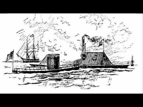 OLD IRONCLAD - Civil War Naval Battle Between the Ironclad Ships