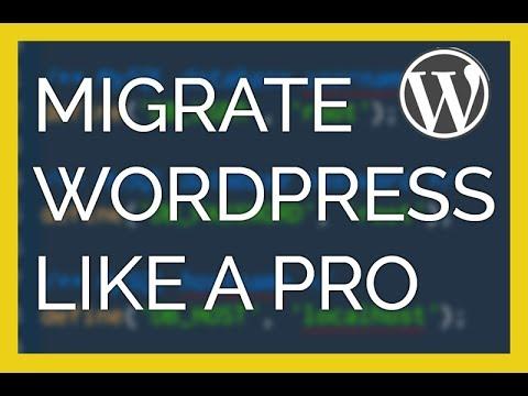 Migrate WordPress like a Pro