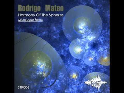 Rodrigo Mateo - Harmony Of The Spheres (Original Mix) - Soundteller Records