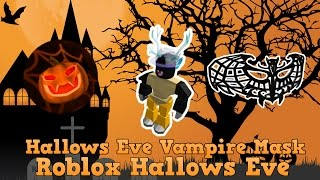 Roblox Hallows Eve Event | How to get the Hallows Eve Vampire Mask / Pumpkin Hunt Badge(Find all 8 pumpkins! Event Homepage: https://www.roblox.com/sponsored/NerfHallowsEve2016 The Game: [FIXES] Hallows Eve: Bloktoberfest: ..., 2016-10-19T12:37:19.000Z)