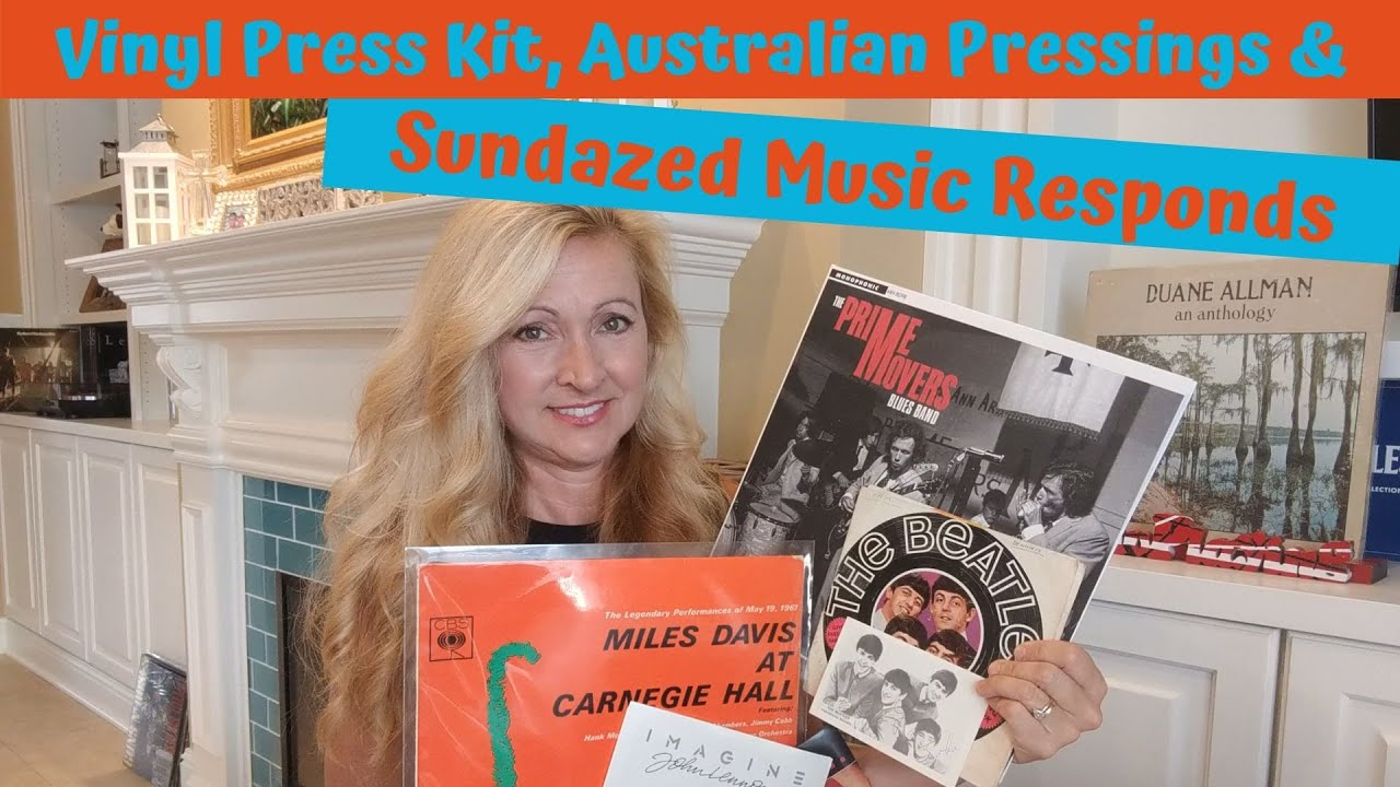 Vinyl Press Kit, Austrailian Pressings, & Sundazed Music Responds