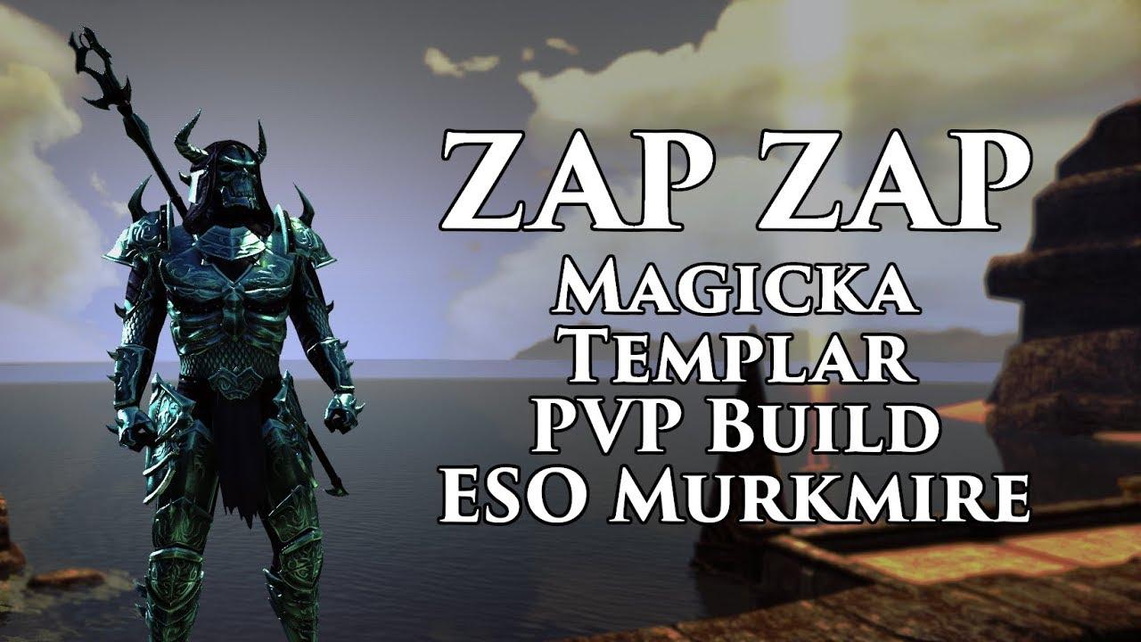 'ZapZap' | Magicka Templar PVP Build | ESO Murkmire