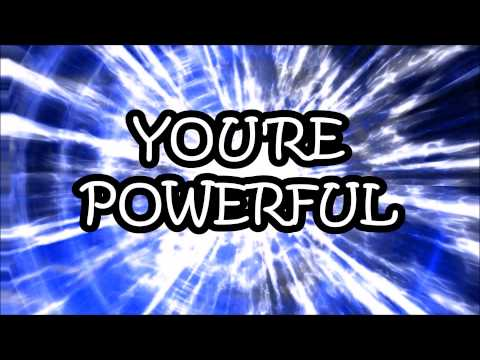 You're Powerful