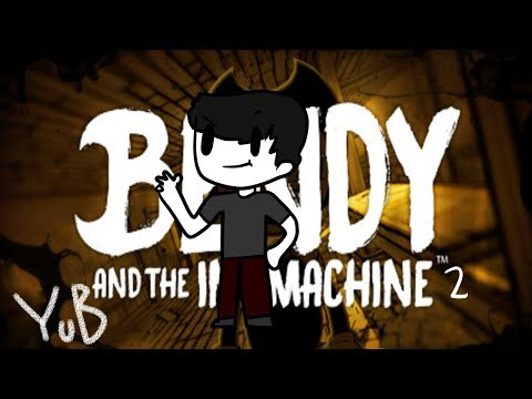 YuB Animated Bendy And The Ink Machine 2