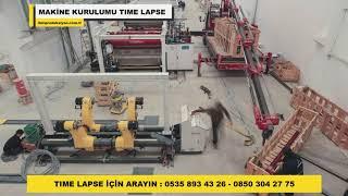 Time lapse - Makine Kurulumu - Karton Kutu Makinesi 2