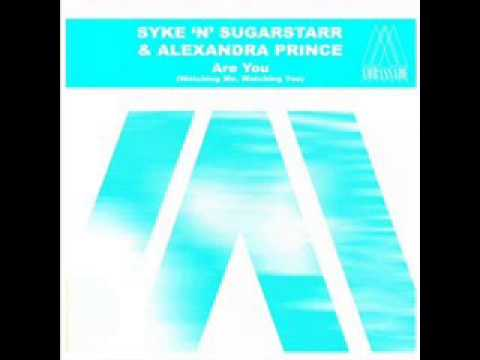 Syke N Sugarstarr - Are You (Watching Me)(S'n'S Master Mix)