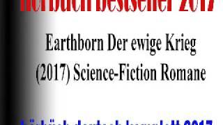 Der ewige Krieg Earthborn hörbüch romantic 2018 deutsch komplett | Science Fiction hörspiele