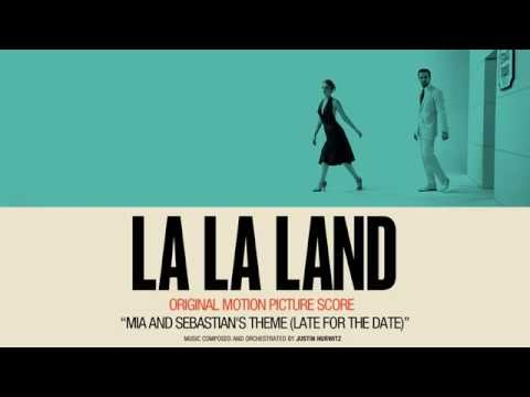 'Mia & Sebastian's Theme Late For The Date'  La La Land Original Moti Picture Score