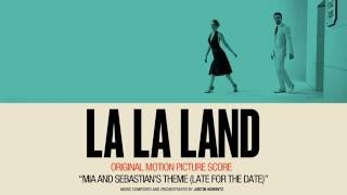 'Mia & Sebastian's Theme (Late For The Date)' - La La Land Original Motion Picture Score