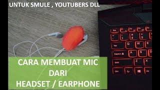 Cara membuat mic dari headset/earphone
