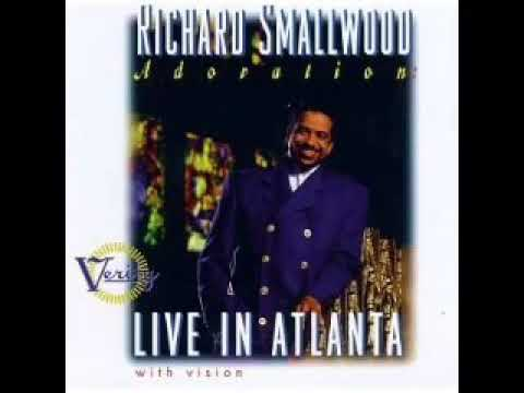 Richard Smallwood I Will Sing Praises