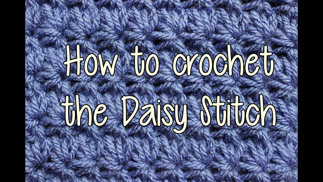 Crochet Lessons : How to Crochet the Daisy Stitch - Crochet Lessons - YouTube