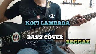 Bass COVER || Kopi Lambada - Reggae Version (bassist pemula)