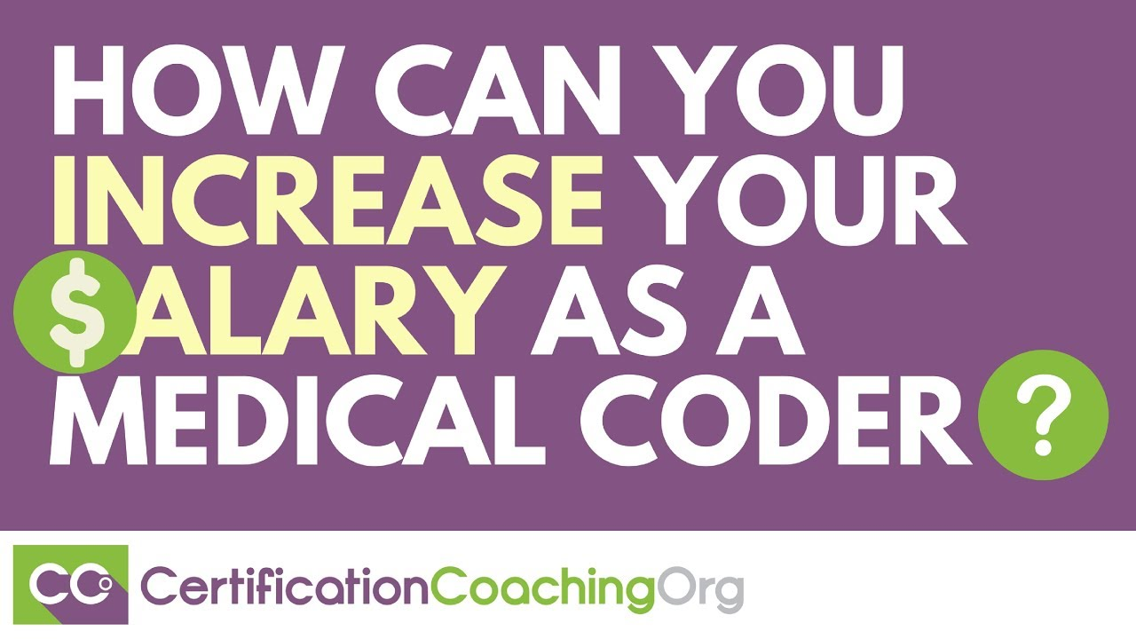 How Can You Increase Your Salary As A Medical Coder Youtube