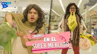 MAMÁS EN EL SÚPER MERCADO | CORTE Y QUEDA thumbnail