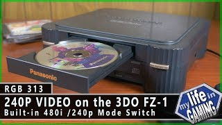 240p Video on the Panasonic 3DO FZ-1 without a Mod :: RGB313 / MY LIFE IN GAMING
