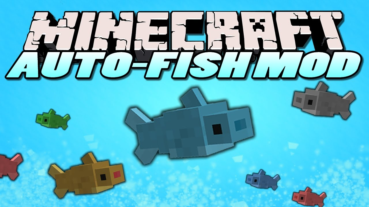 Autofish Mod for Minecraft 1 14 - Minecraft Mods - Mapping