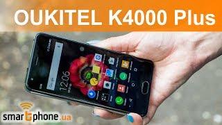 OUKITEL K4000 Plus - 4100 мАч + 9H экран за $89.99