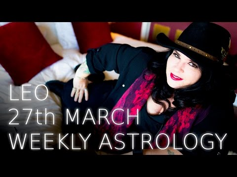 leo weekly astrology forecast march 28 2020 michele knight