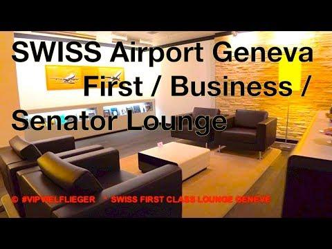 SWISS Airlines ❌ Geneva Airport ❌ First Class Lounge ❌ Business & Senator Lounge