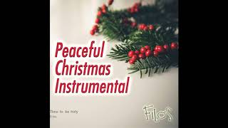 Filos - Time to be holy (traditional Christmas carols)